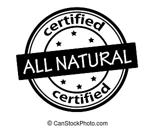 All natural certified - Stamp with text all natural...