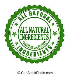 All natural ingredents grunge rubber stamp on white, vector illustration