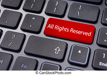 all rights reserved message on keyboard - an All Rights...