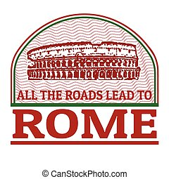 All roads lead to Rome stamp or label