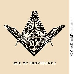 All-seeing eye of providence. Masonic square and compass ...