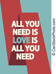 All you need is love poster vector