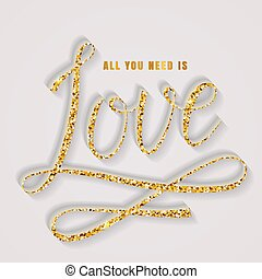 All you need is love. Vector lettering card.