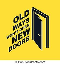 allegory., ベクトル, ない, 開いた, ∥そうするであろう∥, 引用, 半分, ドア, ビジネス秘密, 新しい, レタリング, 始めなさい, 古い, 方法, ドア, ∥あるいは∥, キャリア, 概念, 神秘的, 機会