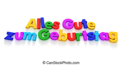 Alles Gute zum Geburtstag - Happy Birthday in German, Alles...