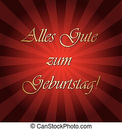 Alles gute zum Geburtstag - red vector greeting card with...