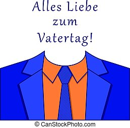 Alles Liebe zum Vatertag - Happy Father s Day Card Design....