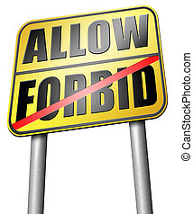 allow or forbid asking permission according to regulations...