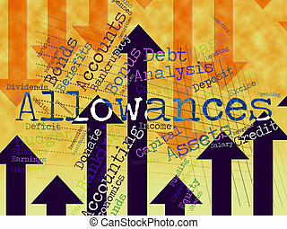 Allowances Word Represents Wordcloud Bonus And Rewards -...