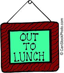 almoço, saída