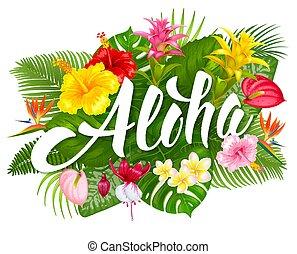 Aloha hawaii lettering and tropical plants  Aloha hawaii