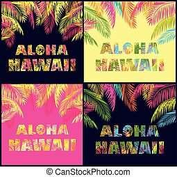 Aloha Hawaii lettering variation with colorful palm leaves...