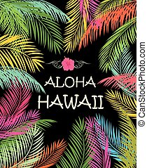 Aloha Hawaii summer beach party poster with colorful palm...
