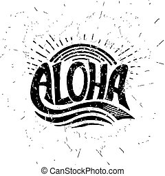 Aloha surfing lettering. Vector calligraphy illustration....