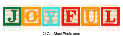 Alphabet Blocks JOYFUL - Colorful alphabet blocks spelling ...