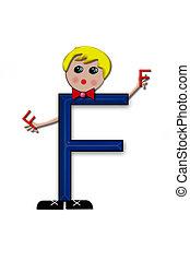 Alphabet Living Letters F