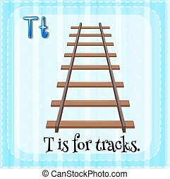 Alphabet T - Flashcard letter T is for tracks