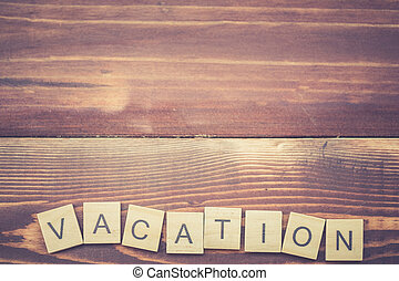 Alphabet Vacation on old vintage wood