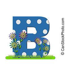 """Буква B, в алфавитном наборе """"wildflower Meadow"""", синяя с белыми точками в горошек. Основание буквы украшено волнистой травой и 3D цветами."""