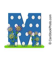 """Буква M, в алфавитном наборе """"wildflower Meadow"""", синяя с белыми точками в горошек. Основание буквы украшено волнистой травой и 3D цветами."""