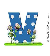 """Буква V, в алфавитном наборе """"Луг полевых цветов"""", синяя с белыми точками. Основание буквы украшено волнистой травой и 3D цветами."""