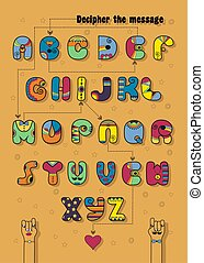 Alphabet with encrypted romantic message Be Mine - Artistic...