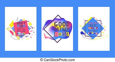 Alphabetical collage set of cards vector illustration. Words cut out by scissors from colorful paper. Dont stop until you are proud. Every day is a chance to get better.