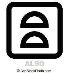 Also conceptual graphic icon. Design language element,...