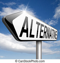 alternative choices, choose different options underground...