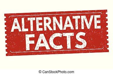 Alternative facts grunge rubber stamp on white background, ...
