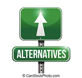 alternatives street sign