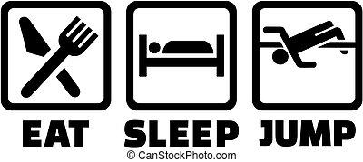 alto salto, sonno, mangiare