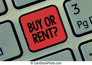 alugado, compra, foto, adquira, texto, mostrando, question., aquilo, sinal, dúvida, aluguel, entre, conceitual, ou, possuindo, algo