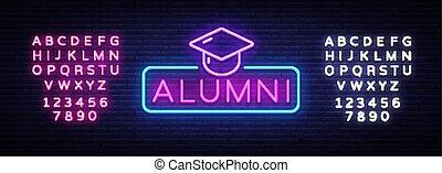 Alumni Neon Sign Vector. Graduation neon symbol, design template, modern trend design, night neon signboard, night bright advertising, light banner, light art. Vector. Editing text neon sign