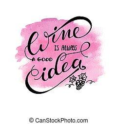 always, bon, idée, vin