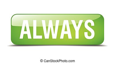 always green square 3d realistic isolated web button