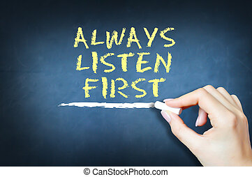 Always listen first suggesting customer care concept