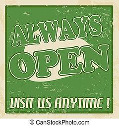 Always open poster