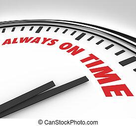 always, punktlig, pålitlighet, tid klocka
