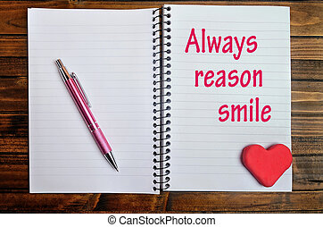 Always reason smile words