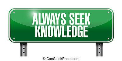 always seek knowledge post sign concept