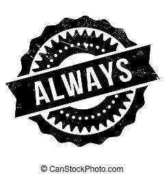 Always stamp
