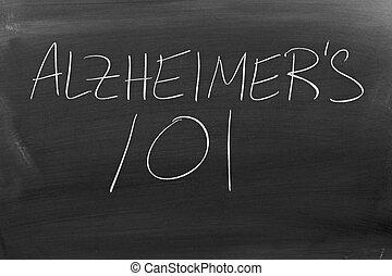 """Alzheimer's 101 On A Blackboard - The words """"Alzheimer's..."""
