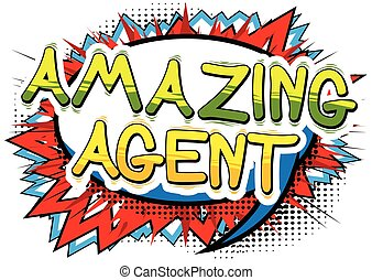 Amazing Agent - Comic book style word.