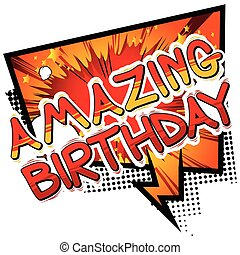 Amazing Birthday - Comic book style word.