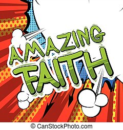 Amazing Faith - Comic book style word.