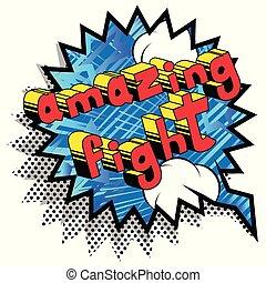 Amazing Fight - Comic book word.