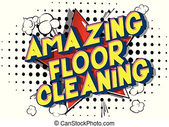 Amazing Floor Cleaning
