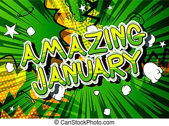 Amazing January - Comic book style word.