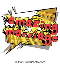 Amazing Marriage - Comic book style word.